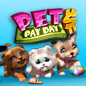 Play Pets Pay Day