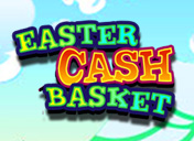 Play Easter Cash Basket Slots
