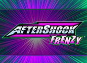 Play Aftershock Frenzy Slots
