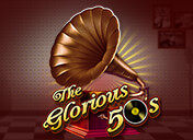 Play The Glorious 50's Slots
